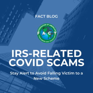 Stay Alert! IRS-Related COVID Scams on the Rise