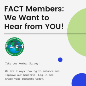 FACT Members! We want to hear from YOU